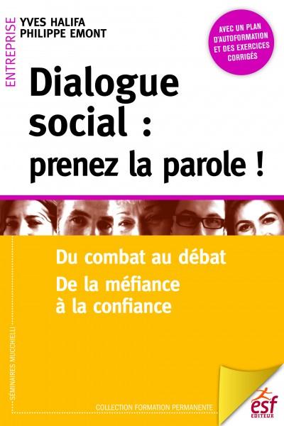 Dialogue social : prenez la parole !