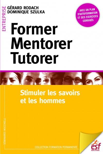 Former, mentorer, tutorer