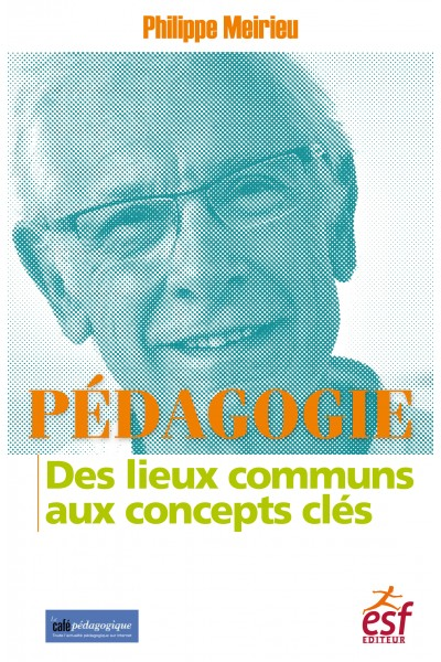 Pédagogie. Des lieux communs aux concepts clés