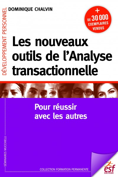 Nouveaux outils de l'analyse transactionnelle (Les)