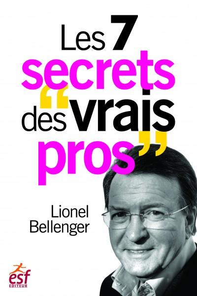 """Les 7 secrets des """"vrais pros"""""""
