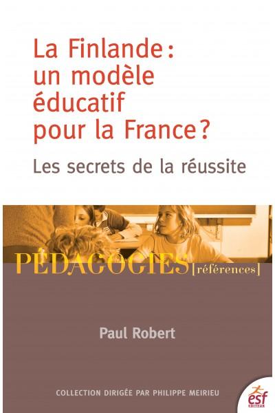 La Finlande : un modèle éducatif pour la France ?