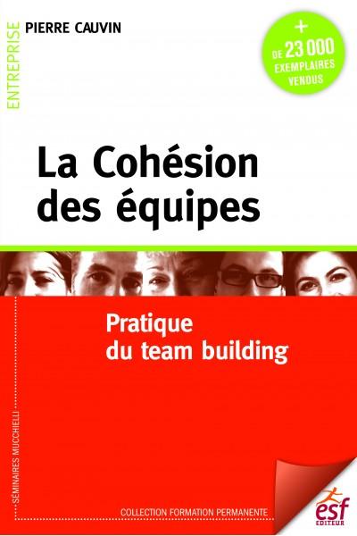 Cohésion des équipes (La)
