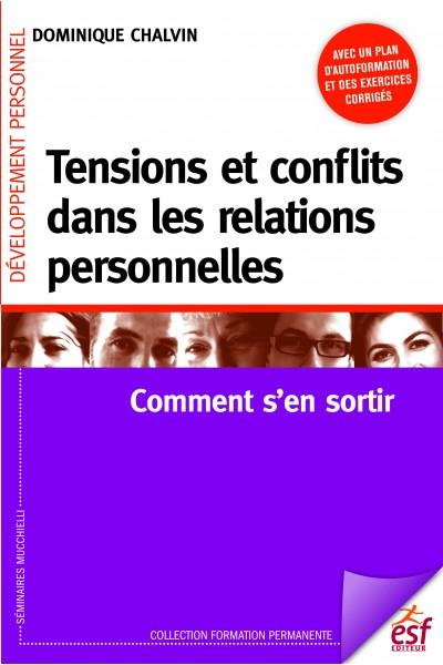 Tensions et conflits dans les relations personnelles