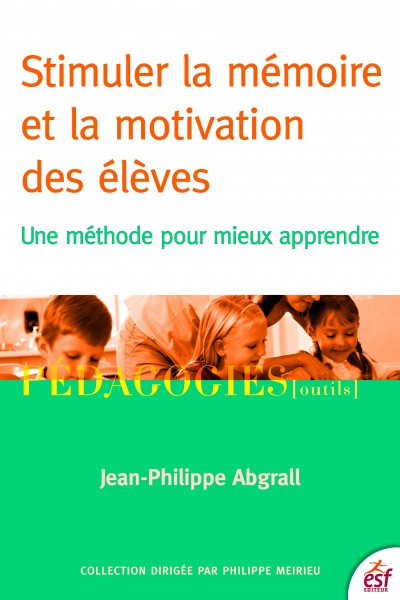 Stimuler la mémoire et la motivation des élèves