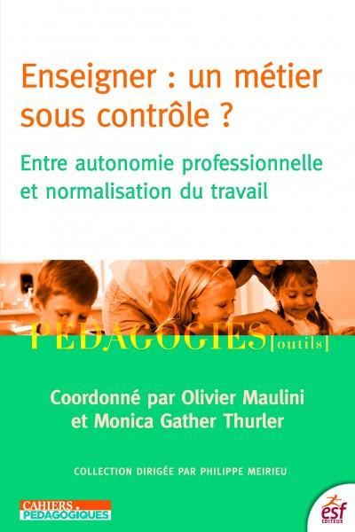 Enseigner, un métier sous contrôle ?