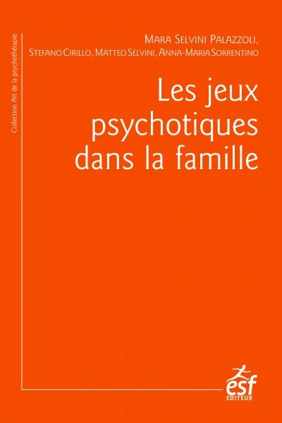 Jeux psychotiques dans la famille (Les)