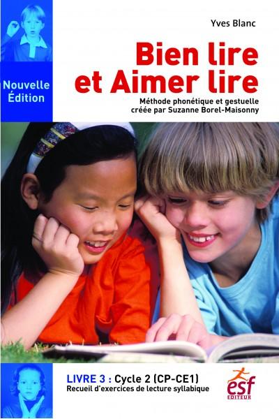 Bien lire et aimer lire - Livre 3