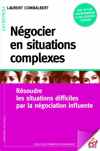Négocier en situations complexes