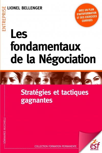 Fondamentaux de la négociation (Les)