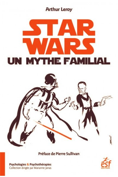 Star Wars, un mythe familial