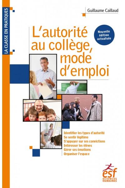 Autorité au collège, mode d'emploi (L')