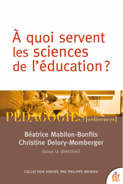 À quoi servent les sciences de l'éducation ?