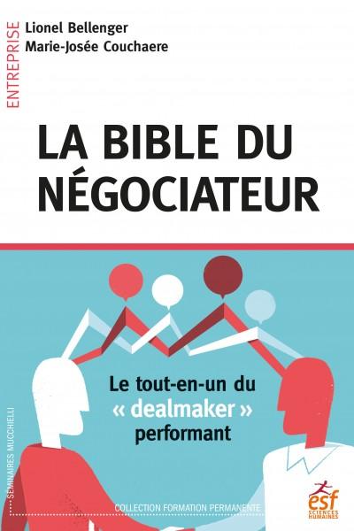 La Bible du négociateur